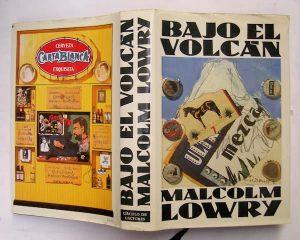 Bajo el Volcán, Malcolm Lowry