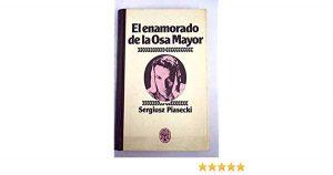 El enamorado de la Osa Mayor: Sergiusz Piasecki 1