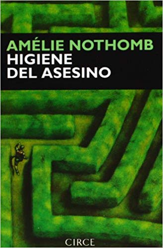 higiene del asesino amelie nothomb