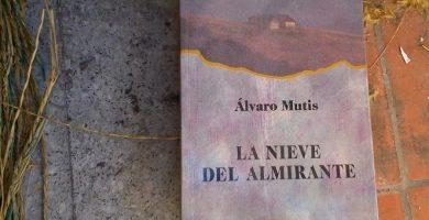 La nieve del almirante: Álvaro Mutis 2
