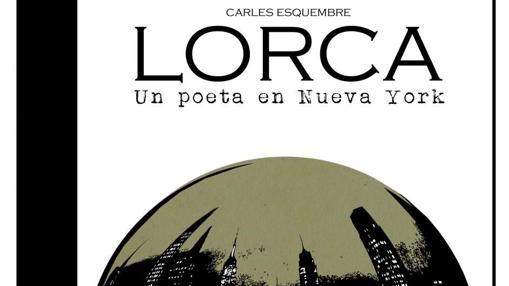 Un poeta en Nueva York: García Lorca